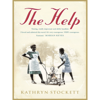 The Help by Katherine Stockett